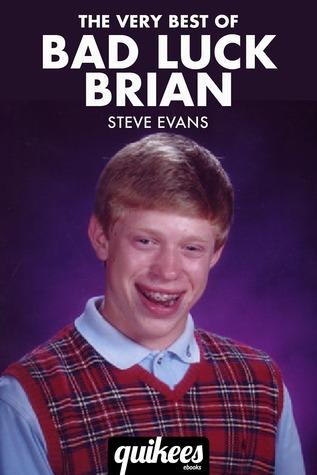The Very Best of Bad Luck Brian Steve   Evans