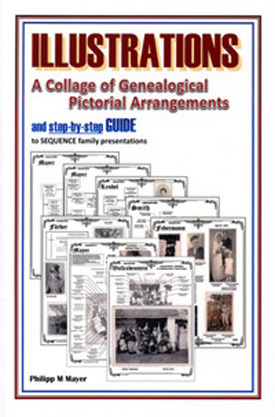Illustrations: A Collage of Genealogical Pictorial Arrangements  by  Philipp M. Mayer