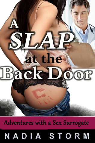 A Slap at the Back Door Nadia Storm