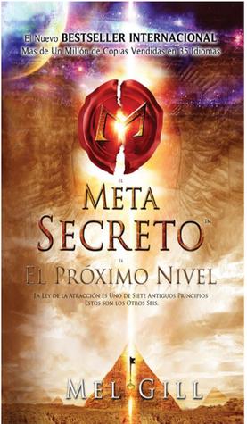 El Meta Secreto  by  Mel Gill
