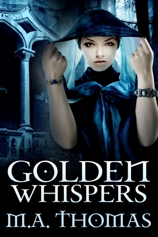 Golden Whispers, a short retelling of the Frog Prince, Episode one of the Golden Erotic Tales Series  by  M.A. Thomas