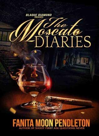 The Moscato Diaries Fanita Pendleton