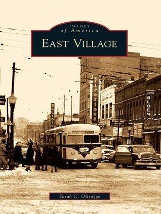 East Village Sarah C. Oltrogge
