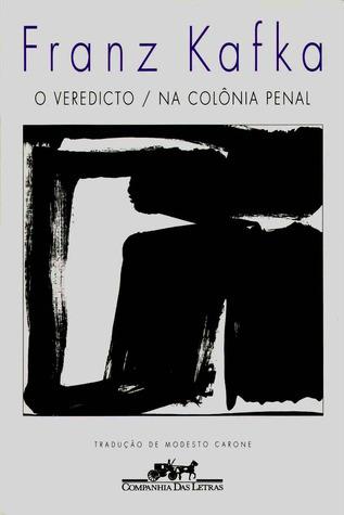 O Veredicto / Na Colônia Penal Franz Kafka