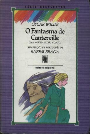O Fantasma de Canterville - Uma Novela e Três Contos Oscar Wilde