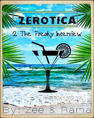 Zerotica #2: The Freaky Interview Rama Mace