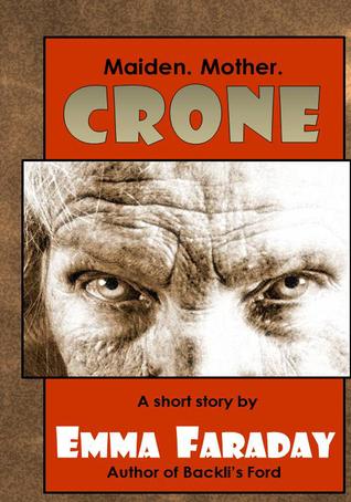 Crone  by  Emma Faraday