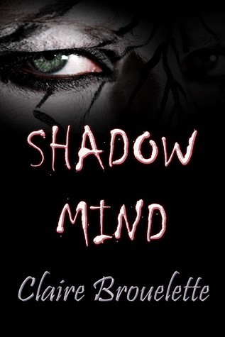 Shadow Mind Claire Broulette