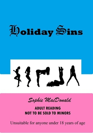 Holiday Sins  by  Sophie MacDonald