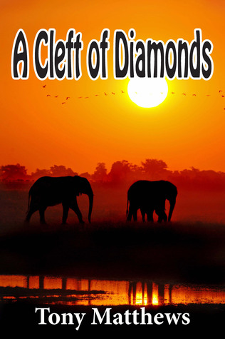 A Cleft of Diamonds  by  Tony Matthews