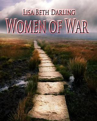 Women of War Lisa Beth Darling