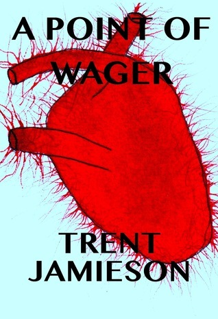 A Point of Wager Trent Jamieson