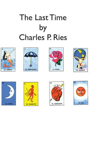 The Last Time  by  Charles P. Ries