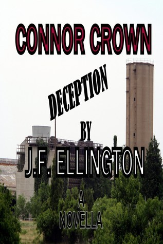 Connor Crown: Deception J.F. Ellington
