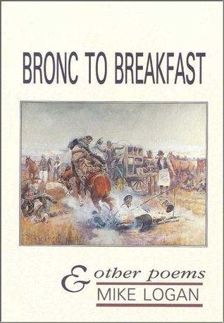 Bronc To Breakfast Mike Logan