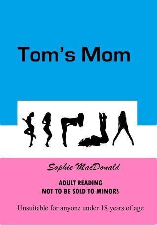 Toms Mom Sophie MacDonald