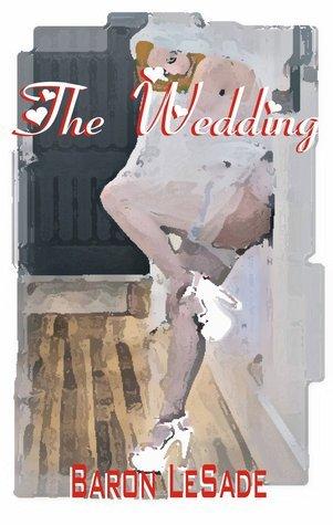 The Wedding Baron LeSade