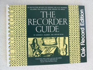 The Recorder Guide  by  Johanna E. Kulbach
