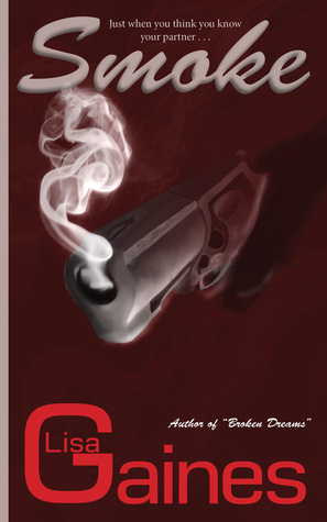 Smoke  by  Lisa Gaines