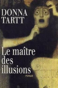 Le Maitre des Illusions  by  Donna Tartt