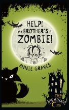 Help! My Brothers a Zombie! Annie Graves