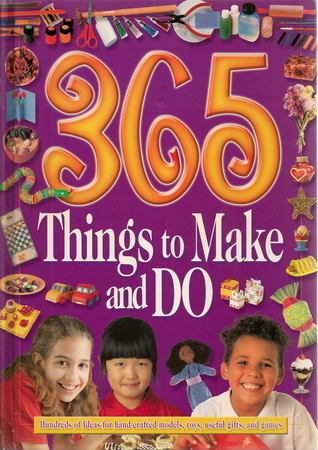 365 Things To Make And Do  by  Vivienne Bolton