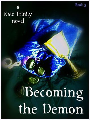 Becoming the Demon  by  Kate Trinity