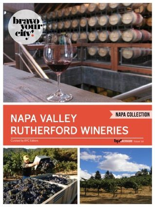 Napa Valley Rutherford Wineries  by  Dave Thompson