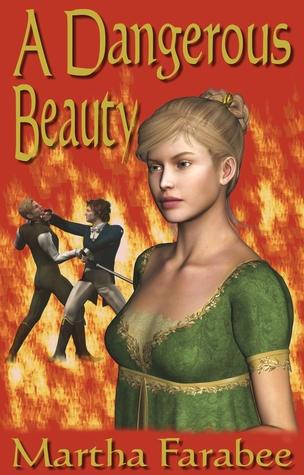 A Dangerous Beauty Martha Farabee