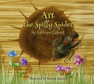 Art the Spiffy Spider Kathryn Calvert