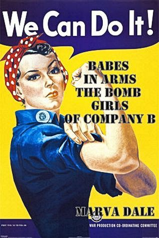 Babes In Arms: The Bomb Girls of Company B Marva Dale
