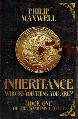 inheritance: Who do you think you are?  by  Philip Maxwell