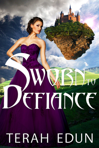Sworn To Defiance (Courtlight #5)  by  Terah Edun
