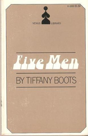 Five Men  by  Tiffany Boots