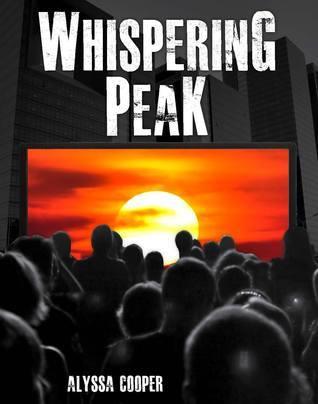 Whispering Peak  by  Alyssa Cooper