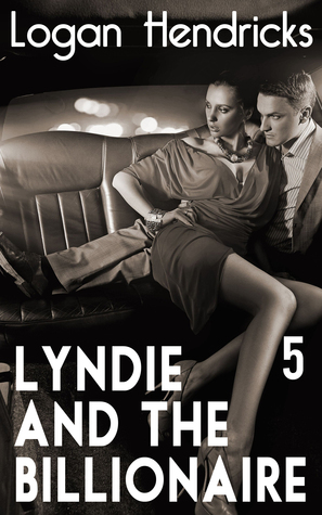 Lyndie and the Billionaire  by  Logan Hendricks