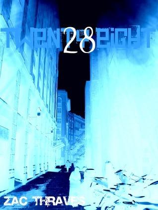Twen2y-Ei8ht  by  Zac Thraves