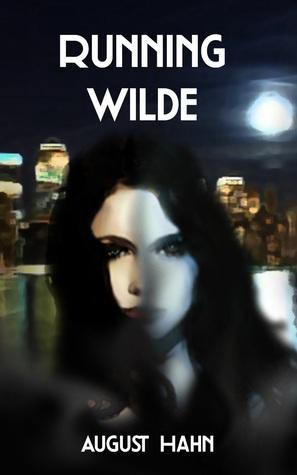 Running Wilde  by  August Hahn