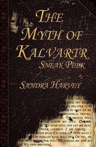 The Myth of Kalvartr: Sample Edition  by  Sandra  Harvey