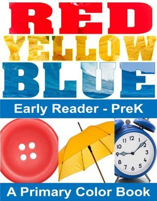 Colors: A Primary Colors Book: Help your child learn their colors  by  Sharon Turvey