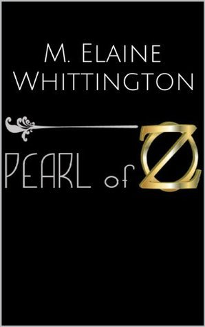 Pearl of OZ  by  Megan Whittington