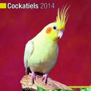 Cockatiels 2014 Wall Calendar  by  NOT A BOOK