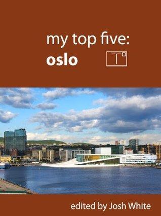 My Top Five: Oslo Josh White