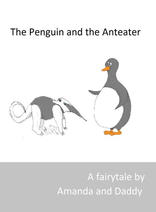 The Penguin and the Anteater  by  Theodore Clemens