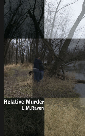 Relative Murder  by  L. M. Raven