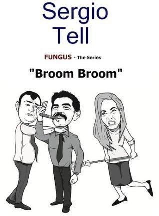 Broom Broom  by  Sergio Tell