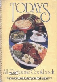Todays all-purpose cookbook: Favorite recipes of home economics teachers Favorite Recipes Press