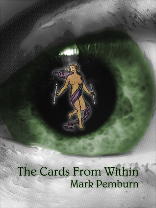 The Cards From Within Mark Pemburn