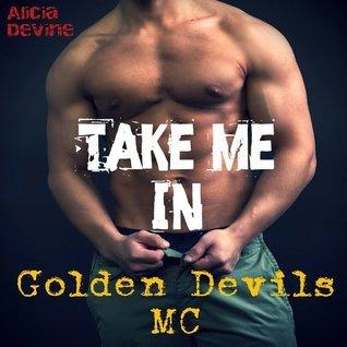 Take Me In  by  Alicia Devine