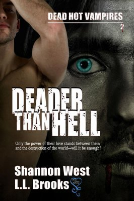 Deader than Hell (Dead Hot Vampires, #2)  by  Shannon West
